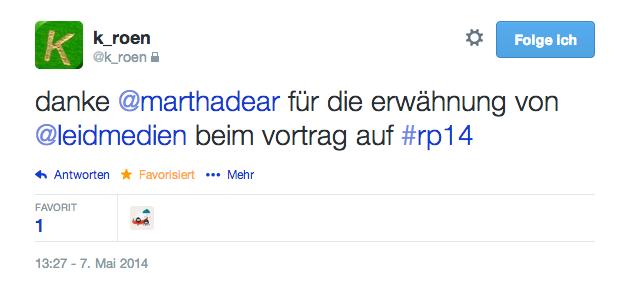 """Twitternutzer @k_roen twittert: """"Danke @marthadear für die Erwähnung von Leidmedien beim Vortrag auf #rp14"""""""