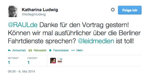 """Twitternutzer @kolleginludwig twittert an @raulde: """"Raul. Danke für den Vortrag gestern! Können wir mal ausführlicher über die Berliner Fahrtdienste sprechen? Leidmedien ist toll!"""""""