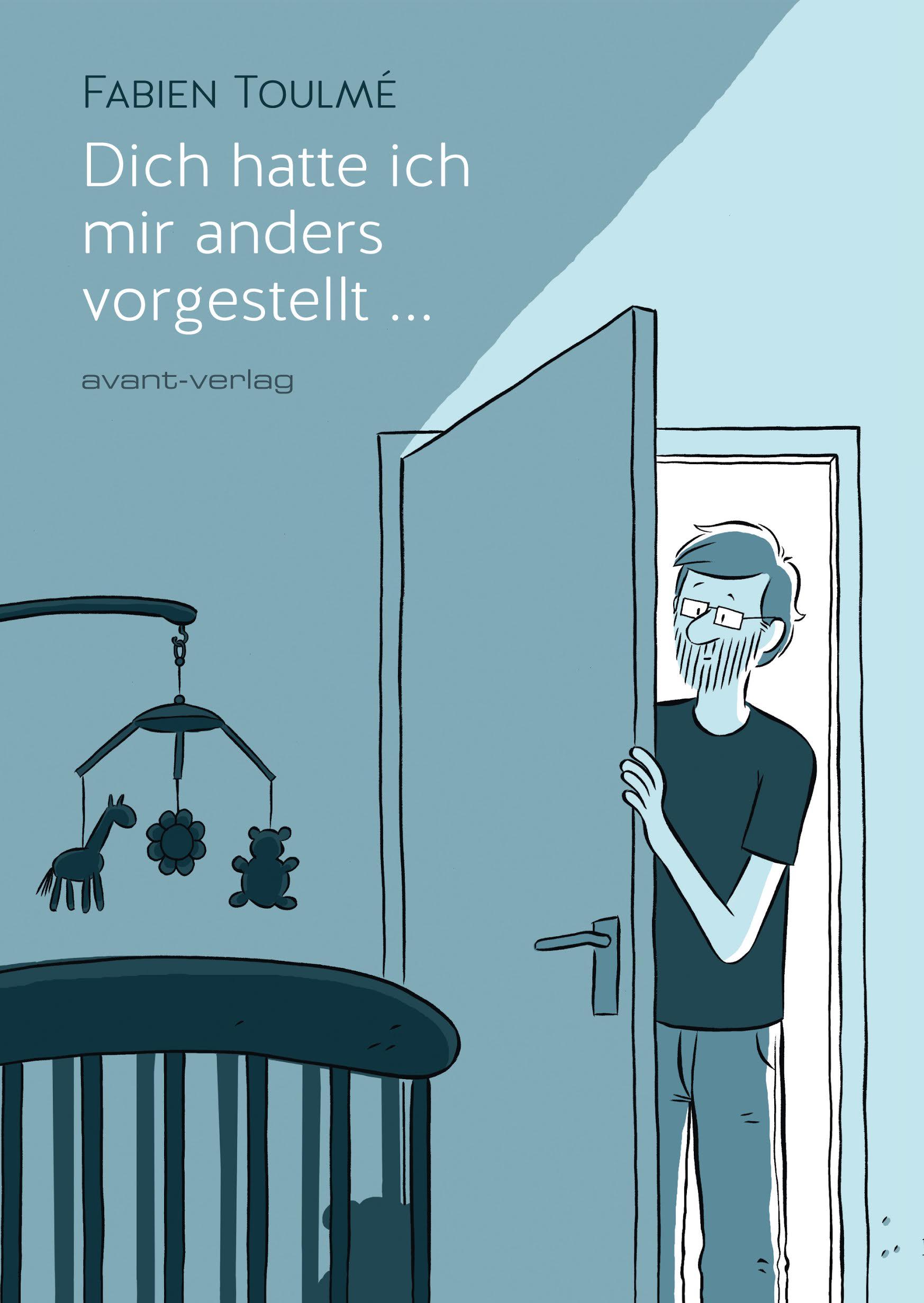 Graphic Novel von Fabien Toulmé: Dich hatte ich mir anders vorgestellt