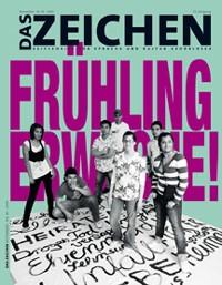 """Titelblatt von Das Zeichen. Überschrift in violett """"Frühling erwache"""". Davor in schwarz weiß eine Gruppe von jungen Menschen."""
